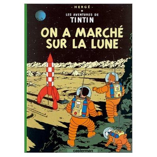 9780828850537: Les Aventures de Tintin: On A Marche sur la Lune (French Edition of Explorers on the Moon)