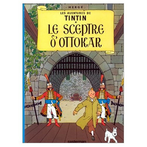 9780828850605: Les Aventures de Tintin: Le Sceptre d'Ottokar (French Language Edition of King Ottokar's Sceptre)