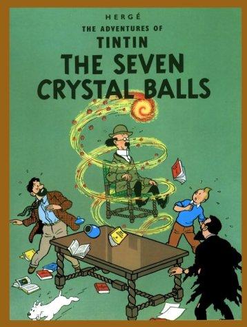 9780828850711: The Seven Crystal Balls (Adventures of Tintin)