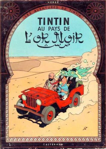 9780828850919: Les Aventures de Tintin: Tintin au Pays de l'Or Noir (French Edition of Land of the Black Gold)