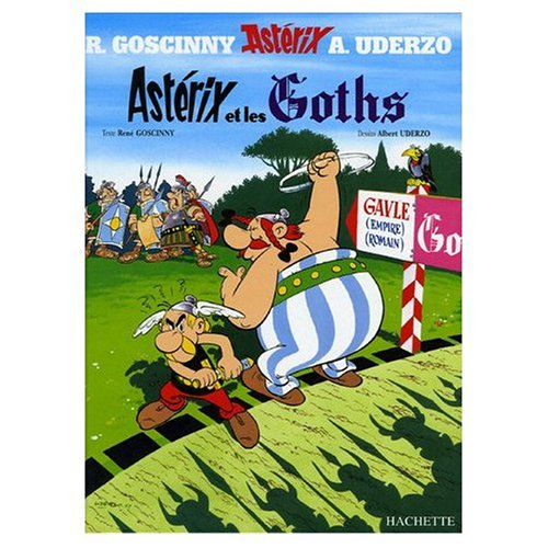 9780828851145: Asterix et les Goths (French Edition of Asterix and the Goths)