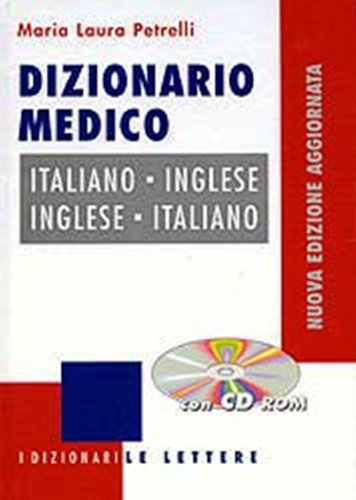 9780828852067: English to Italian and Italian to English Medical Dictionary with CD ROM / Dizionario Medico Inglese - Italiano e Italiano - Inglese e CD ROM (English and Italian Edition)