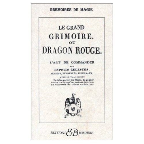 Le Grand Grimoire ou Dragon rouge :