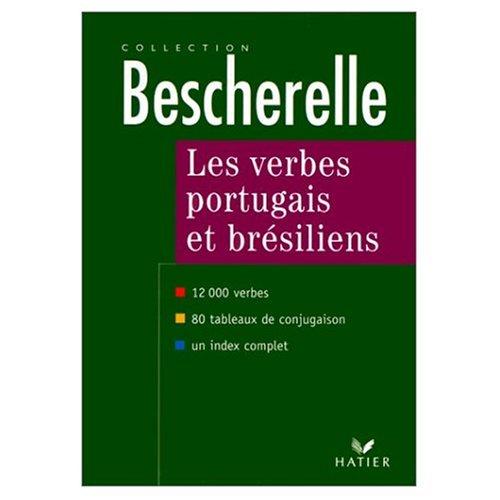 9780828857819: Bescherelle Les Verbes Portugais et Bresiliens