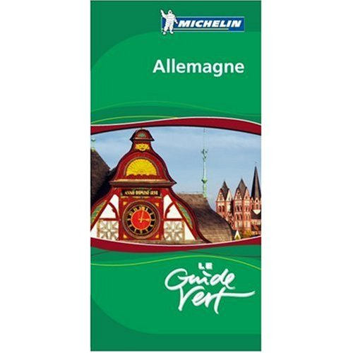 9780828860963: Michelin Green Sightseeing Guide to Allemagne (Germany) French Edition