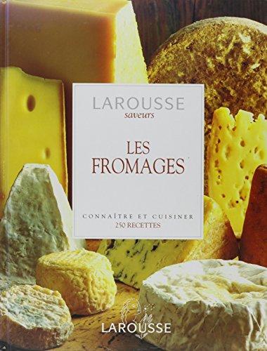 9780828863742: Les Fromages: Connaitre et Cuisiner