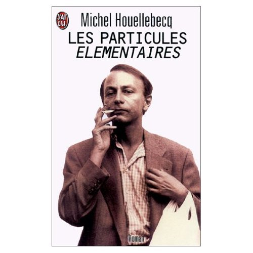 9780828866590: Les Particules Elementaires (French Edition)