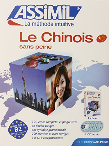 9780828868273: Assimil Language Courses : Le Chinois sans Peine Vol. 1 : Chinese for French Speakers - Book and 4 Audio Compact Discs s (Book and four audio compact disks) (French and Mandarin Chinese Edition)