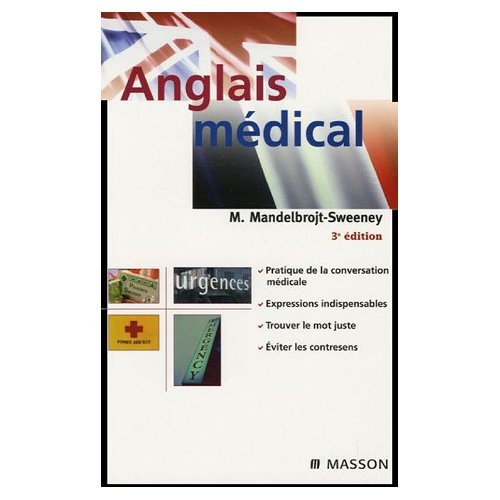 L'Anglais Medical / Medical English (English and French Edition): French & European Pubns