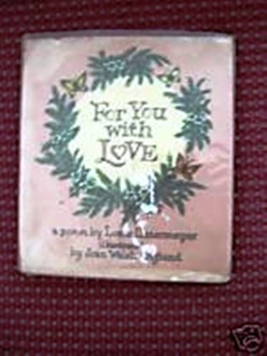 "Pour Toi (French Edition of ""For You with Love."" (0828869782) by Louis Untermeyer; Joan Walsh Anglund"