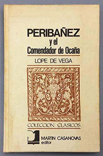 9780828870283: FUENTEOVEJUNA/ PERIBÁÑEZ Y EL COMENDADOR DE OCAÑA