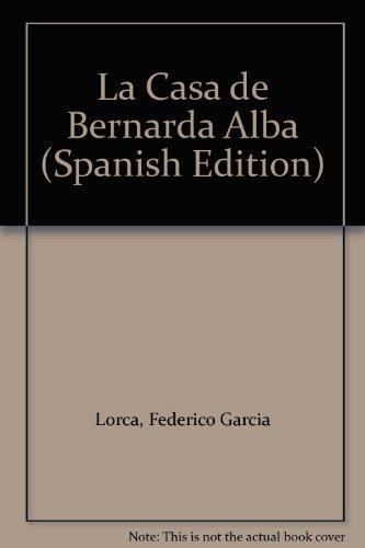 9780828870887: La Casa de Bernarda Alba (Spanish Edition)