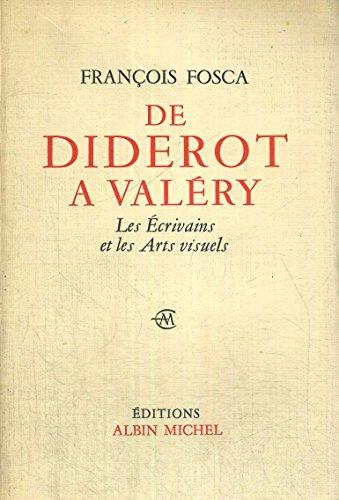 9780828874038: De Diderot a Valery: Les Ecrivains et les Arts visuels