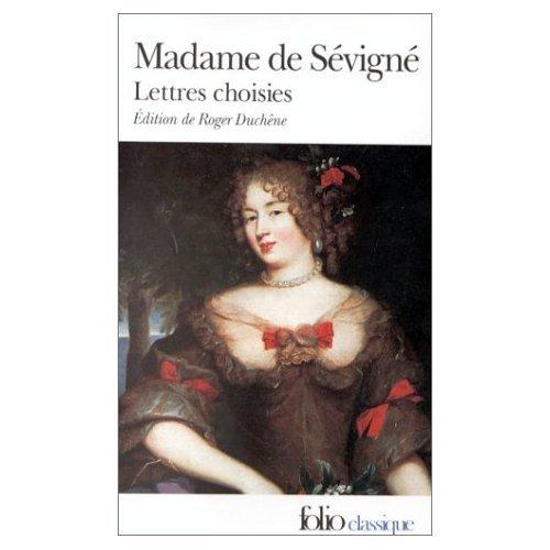 Lettres Choisis: Mme De Sevigne