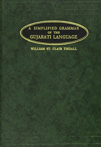 Simplified Grammar of the Gujarati Language: Tisdall, W. M.