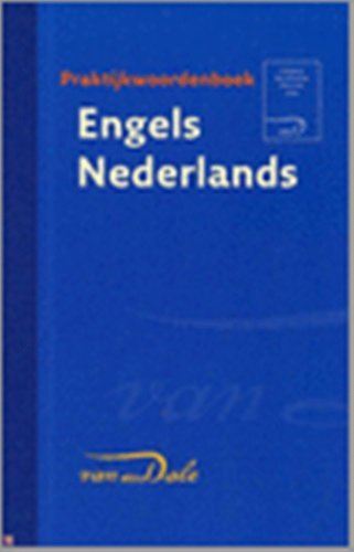 Van Dale Concise English to Dutch Dictionary / Van Dale Handwoordenboek Engels / ...