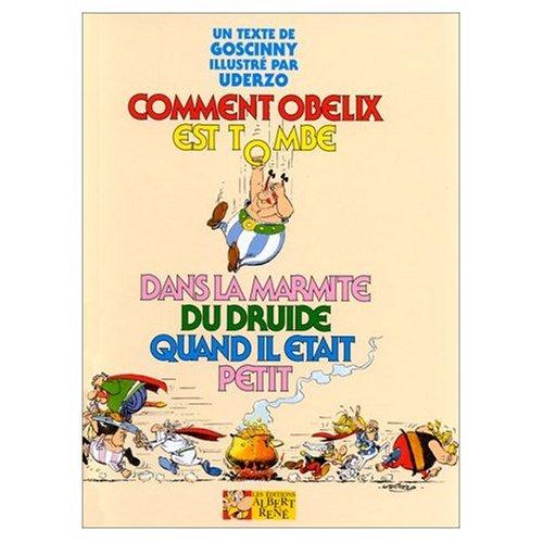 9780828885973: Asterix Comment Obelix est Tombe dans la Marmite du Druide Quand Il Etait Petit