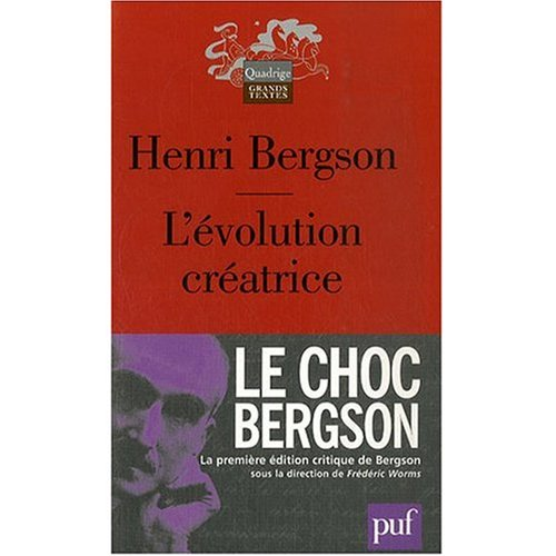 L'Evolution Creatrice (French Edition) (0828890765) by Henri Bergson