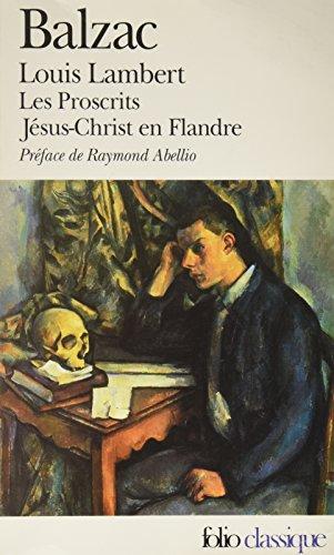 9780828893572: Louis Lambert, Les Proscrits, Jesus-Christ en Flandre