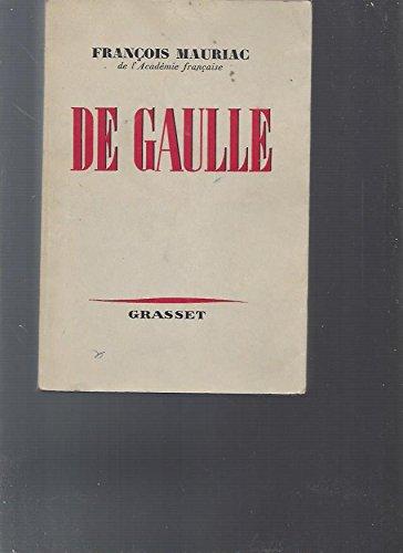 De Gaulle.: Mauriac, François,