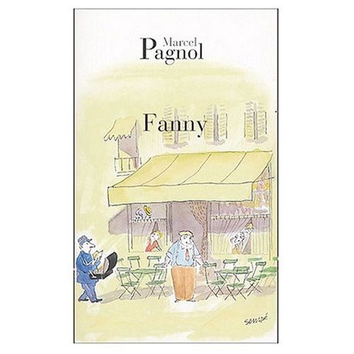 Fanny (French Language Edition) (French Edition): Marcel Pagnol