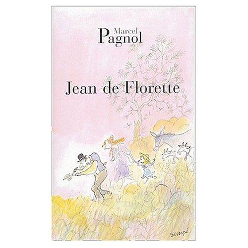9780828898935: Jean de Florette [Paperback] by Pagnol, Marcel