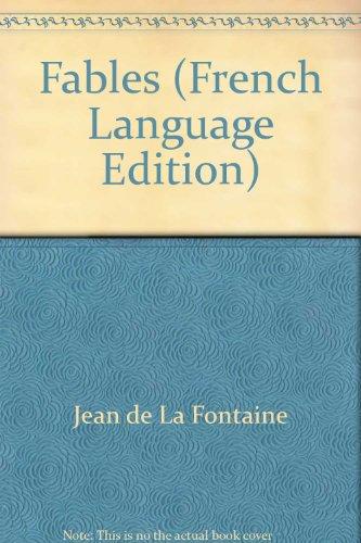 Fables (French Language Edition): Fontaine, Jean de