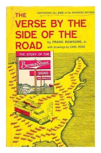 The Verse by the Side of the Road: The Story of the Burma-Shave Signs and Jingles: Rowsome, Jr. ...