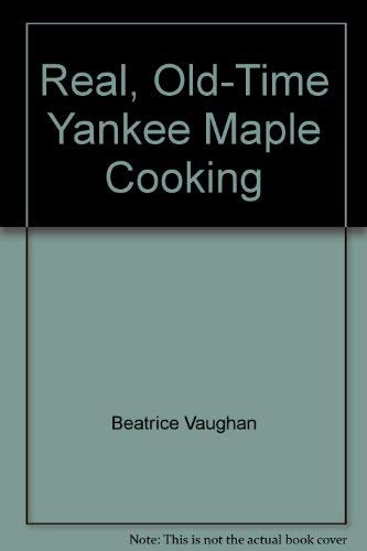 Real Old-Time Yankee Maple Cooking