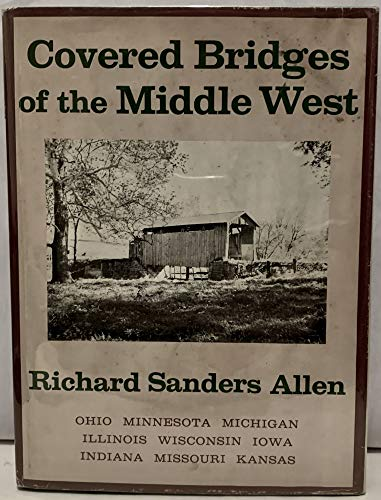 Covered bridges of the Middle West [Jan