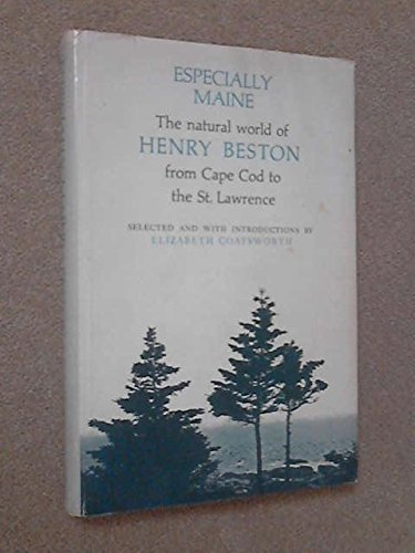 9780828901215: Especially Maine; The Natural World of Henry Beston from Cape Cod to the St. Lawrence.