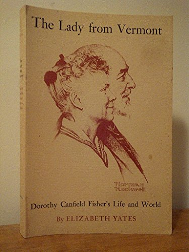 9780828901277: The Lady from Vermont: Dorothy Canfield Fisher's Life and World