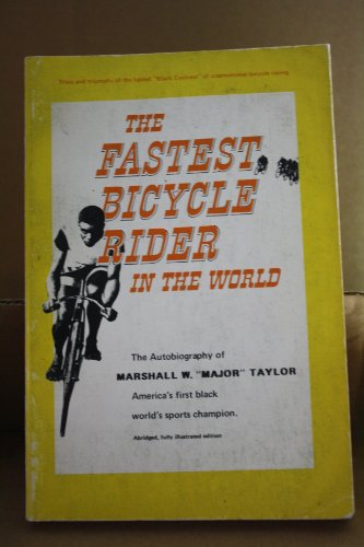 9780828901604: The Fastest Bicycle Rider in the World; the Autobiography of Major Taylor.
