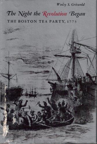 9780828901680: The night the Revolution began;: The Boston Tea Party, 1773,