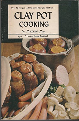 9780828901888: Clay Pot Cooking. (A Harvest home cookbook)