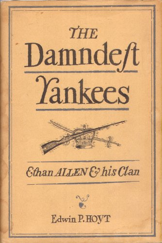 9780828902595: The Damndest Yankees: Ethan Allen and His Clan