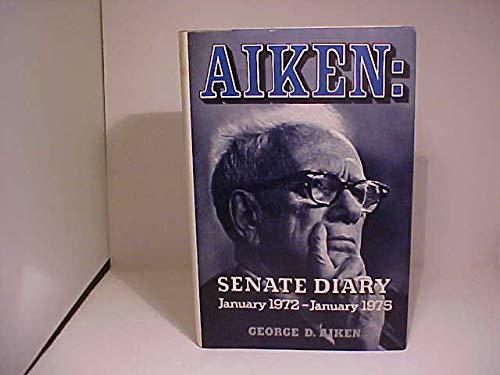 9780828902755: Aiken: Senate diary, January 1972-January 1975