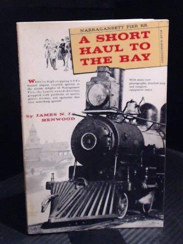 9780828902847: A Short Haul to the Bay