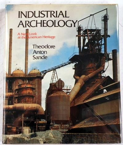 9780828902908: Industrial archeology: A new look at the American heritage