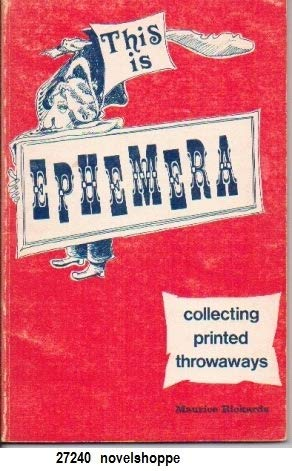 This Is Ephemera : Collecting Printed Throwaways: Maurice Rickards