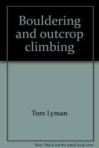 9780828903288: Bouldering and outcrop climbing (An Environmental sports book)
