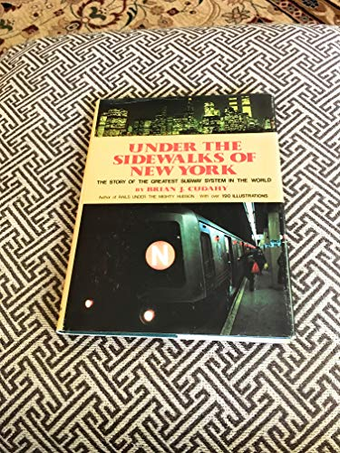 9780828903523: Under the Sidewalks of New York: The Story of the Greatest Subway System in the World