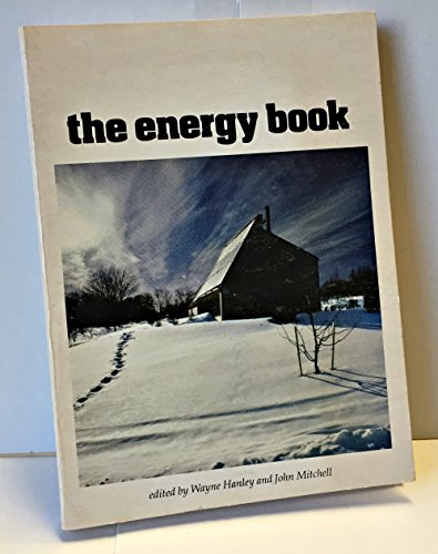 9780828903806: The Energy book: A look at the death throes of one energy era and the birth pangs of another (Man and nature ; 1979)