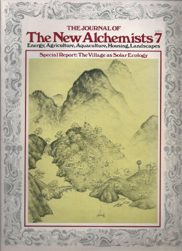 The Journal of The New Alchemists, Number 7: New Alchemy Institute