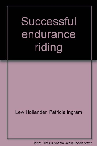 9780828904247: Successful endurance riding