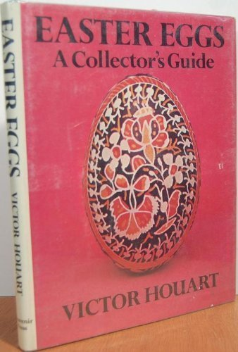 Easter eggs: A collector's guide (0828904790) by Victor Houart