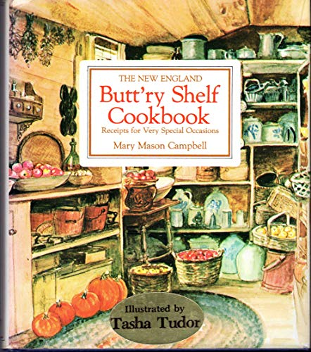 9780828904902: The New England Butt'ry Shelf Cookbook: Receipts for Very Special Occasions
