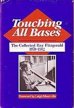 9780828905077: Touching All Bases: The Collected Ray Fitzgerald 1970-1982