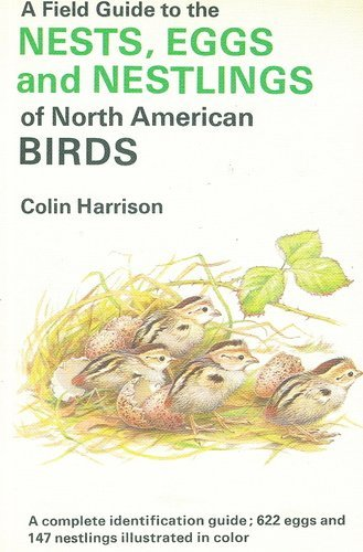 9780828905329: Field Guide to the Nests, Eggs, and Nestlings of North American Birds