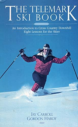 9780828905459: Telemark Ski Book